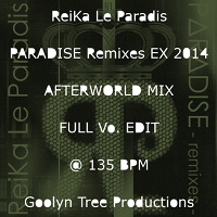 ReiKa Le Paradis - PARADISE Afterworld Mix Full Vo. Edit