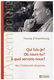 Thomas D'Ansembourg - Qui fuis-je?