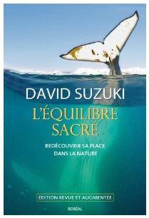 David Suzuki - L'équilibre sacré