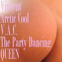 Vincent Arctic Cool V.A.C. the Dancing Queen