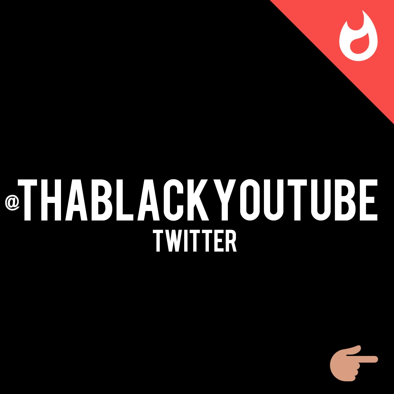 ThaBlackYouTube Twitter